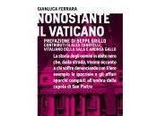 libro giorno: Nonostante Vaticano Gianluca Ferrara (Castelvecchi)