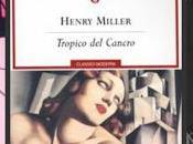 Henry Miller, Tropic Cancer