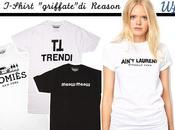 """Trend Alert Trendi, Antit Lauren Homiès sulle t-shirt """"griffate"""" Reason"""