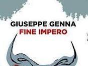 Fine impero Giuseppe Genna