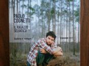 ragazzo selvatico Paolo Cognetti