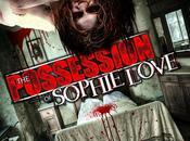 Possession Sophie Love, trailer l'esorcismo andato male...