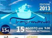 Trasiremando Passignano Trasimeno, agosto 2013 Ferragosto Umbria
