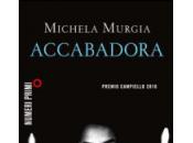 Lasciatevi incantare Michela Murgia: Accabadora