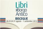 Bisceglie/ Libri Borgo Antico 2013, parte! programma agosto settembre