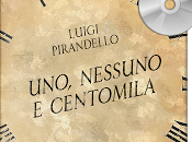 """Recensione audiolibro """"Uno, nessuno centomila"""" Luigi Pirandello"""