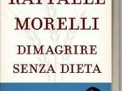 Dimagrire senza dieta, Raffaele Morelli