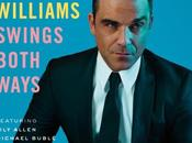 "Robbie Williams torna allo swing l'album ""Swings Both Ways"""