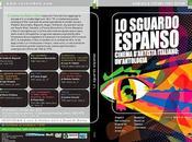 Presentazione SGUARDO ESPANSO. CINEMA D'ARTISTA ITALIANO UN'ANTOLOGIA