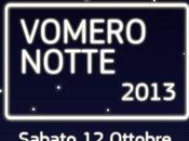 Notte Bianca 2013 Vomero: ecco programma degli eventi!