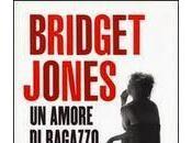 ANTEPRIMA: Bridget Jones. amore ragazzo Helen Fielding