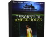 Segnalazione: Segreti Amber House Kelly Moore, Larkin Tucker Reed
