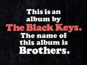 BLACK KEYS BrothersDopo mezzo passo falso Att...