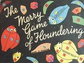 Merry Game Floundering