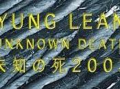 "Yung Lean ""Unknown Death 2002"""