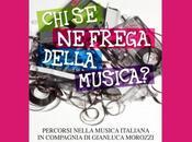 "libreria ""Chi frega della musica?"", volume Enrico Deregibus controcanto Gianluca Morozzi."