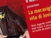 """meravigliosa vita Jovica Jovic"""" Moni Ovadia Marco Rovelli: conversazione scrittori protagonista"""