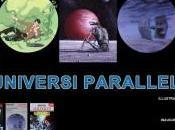 """""""Universi Paralleli"""", illustrazioni originali fantascienza, sino ottobre alla Galleria Pavesi, Milano"""