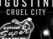 Augustines Cruel City Video Testo Traduzione