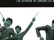 "Quinto Beatle"" storia raccontata Brian Epstein, l'uomo creato fenomeno Beatles"