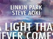"Light That Never Comes"" Linkin Park Steve Aoki"