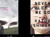 Lasciarmi/ Never Kazuo Ishiguro