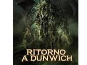 """News Editoria """"Ritorno Dunwich"""" pronto l'ebook concorso edito Dunwich Edizioni"""