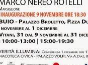 """""""VERITA': LUCE"""" Progetto Marco Nereo Rotelli, cura Salvatore Marsiglione"""