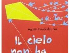 "cielo muri"" Agustìn Fernàndez Paz, Piemme"