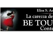 Touched Contest... Terza tappa!