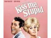 baciami, stupido...