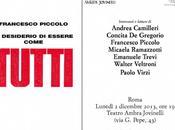 Lunedì dicembre Francesco Piccolo presenta nuovo libro Teatro Ambra Jovinelli