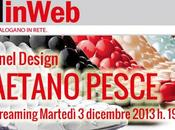 "MAXXIinWeb, Bello Design"" Gaetano Pesce [Live Streaming]"