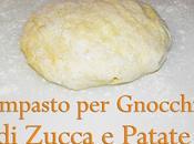 Impasto gnocchi zucca patate