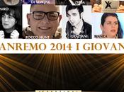 Sanremo 2014 Giovani conosciamo meglio artisti canzoni