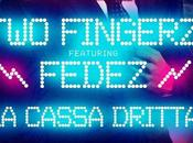 "Cassa Dritta feat Fedez"" nuovo singolo Fingerz"