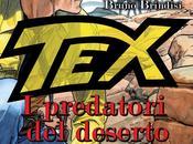 """predatori deserto"""": ristampa deluxe Texone Nizzi Brindisi"""