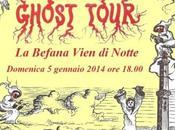Befana Vien Notte Ghost Tour Genova Gennaio 2013 18,00
