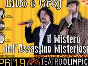 [EXTRA TEATRO] Mistero dell'Assassino Misterioso Lillo Greg Recensione