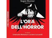 """Nuove Uscite """"L'ora dell'horror"""" Autori Vari"""