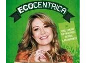 Libro Ecocentrica Tessa Gelisio