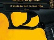 """metodo coccodrillo"""" Maurizio Giovanni"""