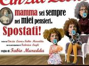 Cinzia Leone Teatro Golden evento unico: Mamma sempre miei pensieri. Spostati!