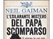 Neil Gaiman Chris Riddell): L'esilarante mistero papà scomparso