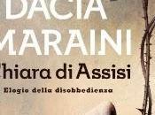 """""""Chiara Assisi.Elogio della Disobbedienza"""" Dacia Maraini"""