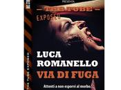 "Nuove Uscite ""The Tube Exposed Fuga"" Luca Romanello"