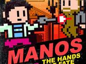 """Manos: Hands Fate"" Videogame!"
