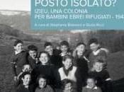 """""""Chi verrebbe cercarci qui, questo posto isolato?"""": libro scandalo sull'Olocausto Stephanie Boissard"""