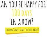#100HappyDays: riesci essere felice giorni? Accetta sfida!