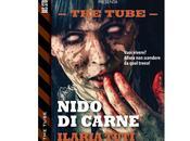 """Nuove Uscite """"The Tube Nido carne"""" Ilaria Tuti"""